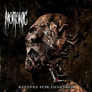 Moronic - Recipes For Disaster (2017) 320 kbps