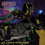 Mother Mars - On Lunar Highlands (2017) 320 kbps