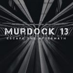 Murdock 13 - Escape the Aftermath (2017) 320 kbps