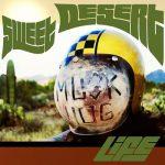 Musk Hog – Sweet Desert Life (2017) 320 kbps