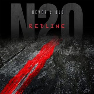 Never 2 Old - Redline (2017) 320 kbps