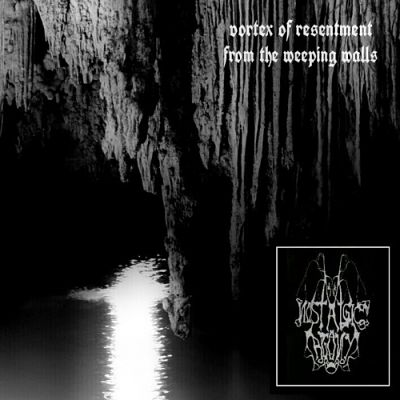 Nostalgic Agony - Vortex of Resentment from the Weeping Walls (2017) 320 kbps