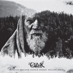 Oak – Forests Precede People Desert Follow Them (2017) 320 kbps