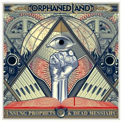 Orphaned Land - Unsung Prophets & Dead Messiahs (2018)