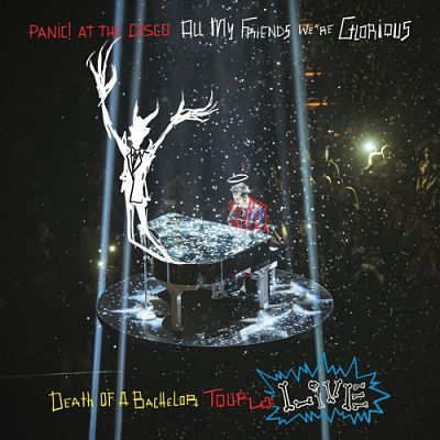 Panic! At The Disco - All My Friends, We're Glorious: Death Of A Bachelor Tour Live (2017) 320 kbps