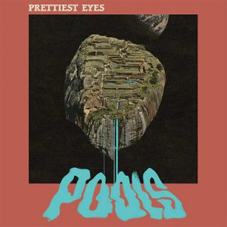Prettiest Eyes - Pools (2017) 320 kbps