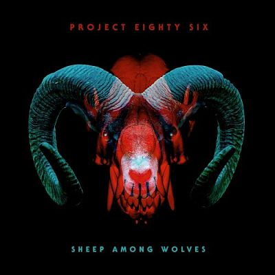 Project 86 - Sheep Among Wolves (2017) 320 kbps