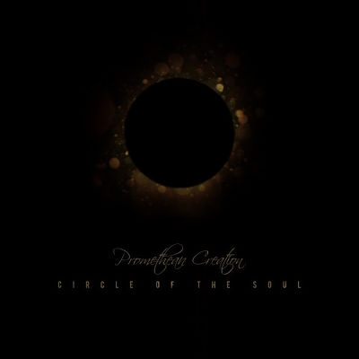 Promethean Creation - Circle Of The Soul (2017) 320 kbps