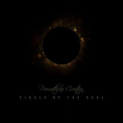 Promethean Creation - Circle Of The Soul (2017) 320 kbps