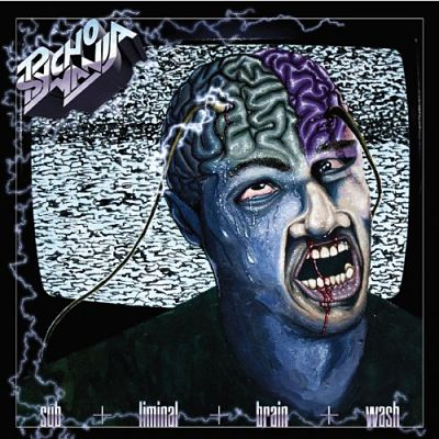 Psycho Mania - Subliminal Brainwash (2017) 320 kbps