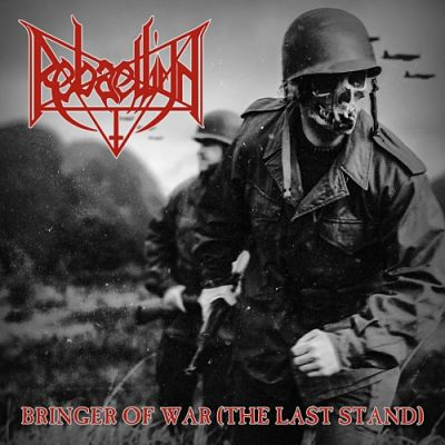 Rebaelliun - Bringer of War (The Last Stand) (2017) 320 kbps