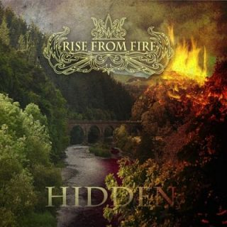 Rise from Fire - Hidden (2017) 320 kbps