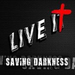 Saving Darkness – Live It (2017) 320 kbps (transcode)