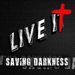 Saving Darkness – Live It (2017) 320 kbps (transcode)