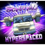 Sci-Fried - Hyperspaced (2017) 320 kbps