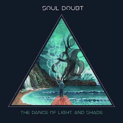 Soul Doubt - The Dance of Light and Shade (2017) 320 kbps
