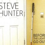 Steve Hunter – Before The Lights Go Out (2017) 320 kbps