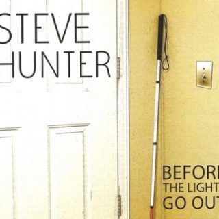 Steve Hunter - Before The Lights Go Out (2017) 320 kbps