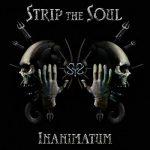 Strip the Soul - Inanimatum (2017) 320 kbps