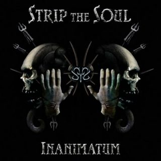 Strip the Soul - Inanimatum (2017) 320 kbps