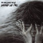 The Black Noodle Project - Divided We Fall (2017) 320 kbps