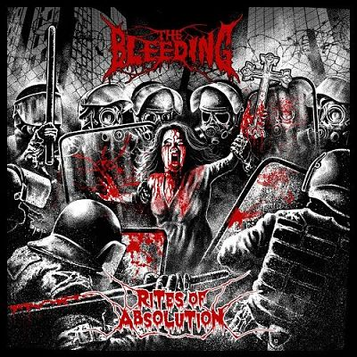 The Bleeding - Rites Of Absolution (2017) 320 kbps