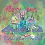 The Forty Days  – The Colour Of Change (2017) 320 kbps