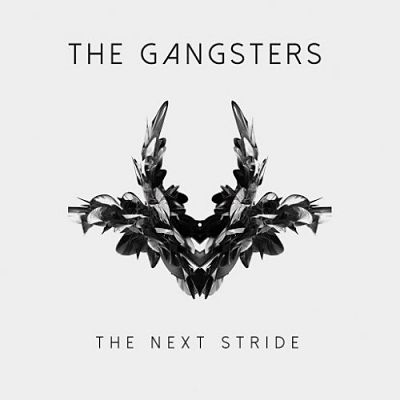 The Gangsters - The Next Stride (2017) 320 kbps
