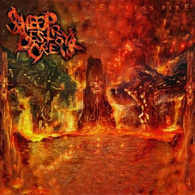 The Sheep Destroyer Crew - Endless Fire [EP] (2017) 320 kbps