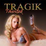 Tragik – Tainted (2017) 320 kbps