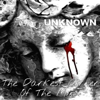 Unknown - The Darkest Corner of the Mind (2017) 320 kbps