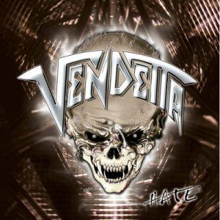 Vendetta - Hate (2007) [Reissue 2017] 320 kbps