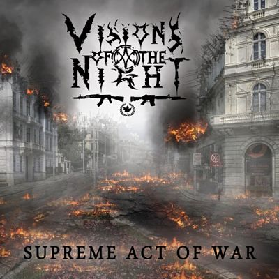 Visions Of The Night - Supreme Act Of War (2017) 320 kbps