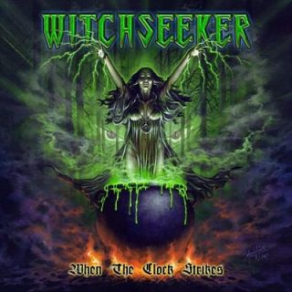 Witchseeker - When The Clock Strikes (2017) 320 kbps