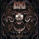 Accuser – The Mastery (2018) 320 kbps