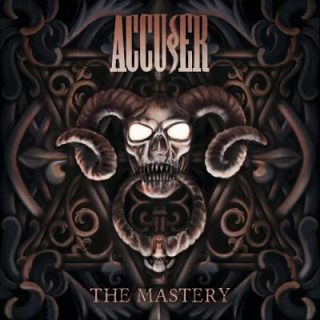Accuser - The Mastery (2018) 320 kbps