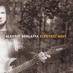Alessio Berlaffa – Electric Mist (2018) 320 kbps