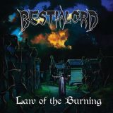 Bestialord - Law of the Burning (2018) 320 kbps