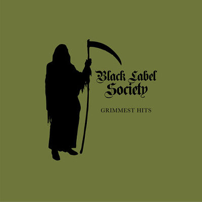 Black Label Society - Grimmest Hits (2018) 320 kbps