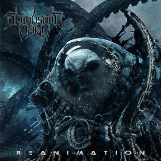 Bloodshot Dawn - Reanimation (2018) 320 kbps