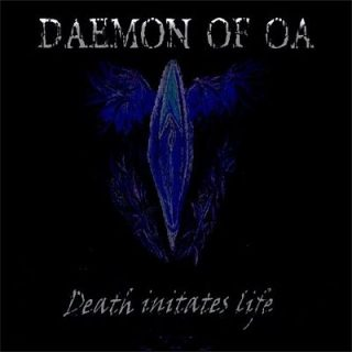 Daemon Of Oa - Death Initates Life (2018) 320 kbps