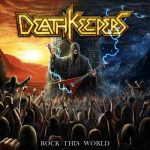 Death Keepers – Rock This World (2018) 320 kbps