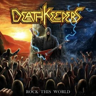 Death Keepers - Rock This World (2018) 320 kbps