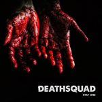 Deathsquad – Stay One (2018) 320 kbps