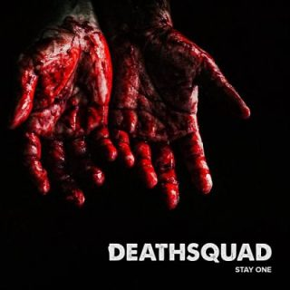 Deathsquad - Stay One (2018) 320 kbps