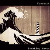 Feedback - Breaking Waves (2018) 320 kbps
