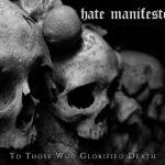 Hate Manifesto - To Those Who Glorified Death (2017) 320 kbps