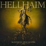 Hellhaim - Slaves Of Apocalypse (2017) 320 kbps