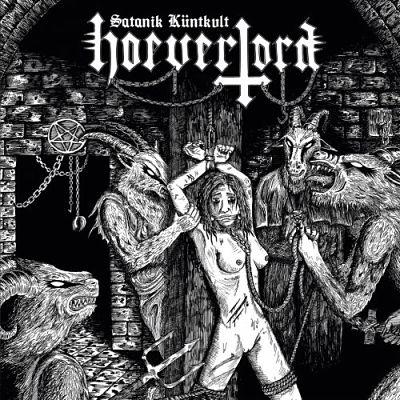 Hoeverlord - Satanik Kuntkvlt (2018) 320 kbps