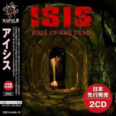 Isis – Hall of the Dead (Japan Edition Compilation) (2018) 320 kbps